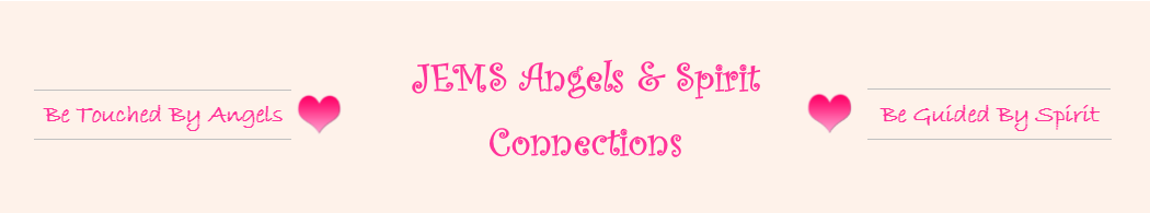 Jems Angles and Spirit Connections